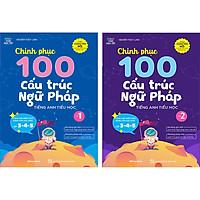 Combo 2 Cuốn: Chinh Phục 100 Cấu Trúc Ngữ Pháp Tiếng Anh Tiểu Học - Tập 1&2