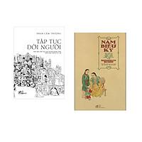 Combo 2 cuốn sách: Tập tục đời người   + Nam Biều Ký - An Nam Qua Du Ký Của Thủy Thủ Nhật Bản Cuối Thế Kỷ XVIII