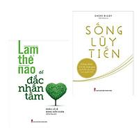 Combo Sách Hay: Làm Thế Nào Để Đắc Nhân Tâm + Sống Lũy Tiến (Tủ Sách Sống - Top Sách Được Bạn Đọc Yêu Thích)