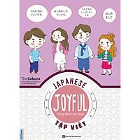 Joyful Japanese - Tiếng Nhật vui nhộn - Tập Viết ( Tặng Bookmark TH )