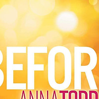 Sách - Before by Anna Todd - (US Edition, paperback)