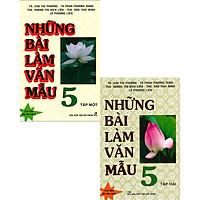 Combo Những Bài Làm Văn Mẫu 5 - Tập 1 + 2 (Bộ 2 Cuốn)