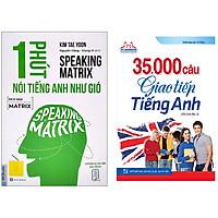 Combo 35000 Câu Giao Tiếp Tiếng Anh+Speaking Matrix - 1 Phút Nói Tiếng Anh Như Gió.Minhhabooks