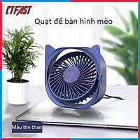 Quạt mini để bàn, quạt USB hình mèo CTFAST - M105i : Thiết kế thông minh 3 tốc độ làm mát, điều chỉnh 360 độ, không gây ồn - hàng chính hãng