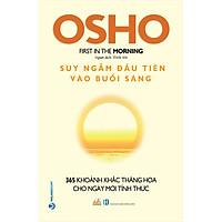 OHSHO - Suy Ngẫm Đầu Tiên Vào Buổi Sáng