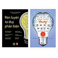 Combo 2 cuốn kỹ năng tư duy: Rèn Luyện Tư Duy Phản Biện + Nghệ Thuật Tư Duy Rành Mạch