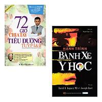 Combo 2 Cuốn: Hành Trình Bánh Xe Y Học, 72 Giờ Chia Tay Tiểu Đường Tuýp I & II