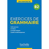 Sách học tiếng Pháp: En Contexte : Exercices de grammaire B2 + Audio Mp3 + Corriges