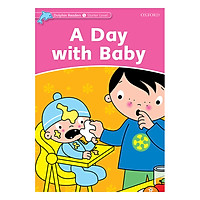 Oxford Dolphin Readers Starter: A Day With Baby