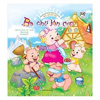Ngày Xửa Ngày Xưa - Ba Chú Lợn Con - Truyện Kể Cho Bé Trước Giờ Đi Ngủ