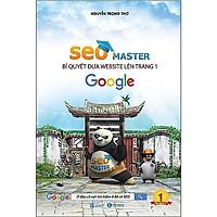 Sách - Seo Master - Bí Quyết Đưa Website Lên Trang 1 Google (Tái Bản 2020)