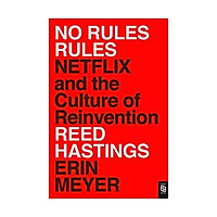 Sách - No Rules Rules : Netflix and the Culture of Reinvention by REED HASTINGS - (US Edition, paperback)