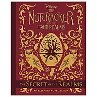 The Nutcracker And The Four Realms: The Secret Of The Realms
