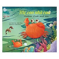 Ngụ Ngôn Thế Giới - Mẹ Con Nhà Cua - Mother Crab And Son (Song Ngữ Anh - Việt)