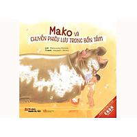 Sách - Mako Và Chuyến Phiêu Lưu Trong Bồn Tắm
