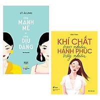 Combo 2 Cuốn Sách Tư Duy - Kỹ Năng Sống Làm Thay Đổi Cuộc Đời Mà Phái Nữ Nên Đọc: Càng Mạnh Mẽ, Càng Dịu Dàng + Khí Chất Bao Nhiêu, Hạnh Phúc Bấy Nhiêu / Tặng Kèm Bookmark Happy Life