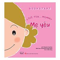 Love You... Mommy - Mẹ Yêu
