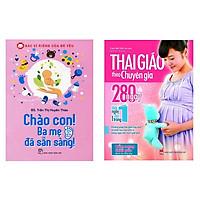 Combo sách Thai Giáo Theo Chuyên Gia 280 Ngày và Bác Sĩ Riêng Của Bé Yêu - Chào Con! Ba Mẹ Đã Sẵn Sàng Tặng truyện song ngữ anh việt bìa mềm giáng sinh yêu thương