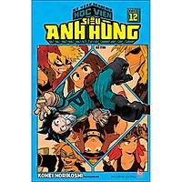 My Hero Academia - Học Viện Siêu Anh Hùng Tập 12: Kì Thi (Tái Bản 2020)