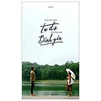 Trả Cho Anh Tự Do, Trả Cho Em Bình Yên  (Tặng Kèm Sổ Tay + Postcard)