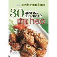 Sách - 30 Món Ăn Đặc Sắc Từ Thịt Heo (Nguyễn Dzoãn Cẩm Vân)