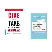 Combo 2 cuốn sách: GIVE and TAKE - Cho & Nhận + Kinh doanh dựa trên thành viên