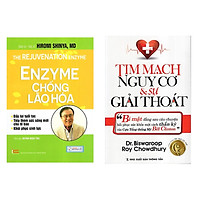 Combo 2 Cuốn Sách Sức Khỏe Nên Đọc: Enzyme Chống Lão Hóa + Tim Mạch Nguy Cơ Và Sự Giải Thoát