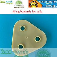 [Sale tháng 10] màng đầu bơm máy lọc nước 24v - giá hấp dẫn - Ecmb001 - màng bơm máy lọc nước