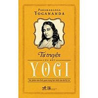 Sách - Tự truyện của một yogi (tặng kèm bookmark thiết kế)
