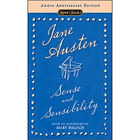 Signet Classics : Sense and Sensibility (200th Anniversary Edition)