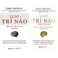 Combo Luật Trí Não Của John Medina ( Luật Trí Não + Luật Trí Não Dành Cho Trẻ ) tặng kèm bookmark Sáng Tạo