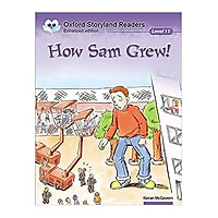 Oxford Storyland Readers Level 11 How Sam Grew