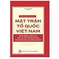 Cẩm nang công tác Mặt trận Tổ quốc Việt Nam – Những nhiệm vụ trọng tâm, công tác tuyên truyền dành cho Chủ tịch Mặt trận xã, phường, thị trấn.