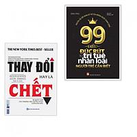 Combo Thay đổi hay là chết - Bí quyết giúp các thương hiệu huyền thoại luôn dẫn đầu + 99 Điều Đúc Rút Từ Trí Tuệ Nhân Loại Người Trẻ Cần Biết (Tặng Bookmark)