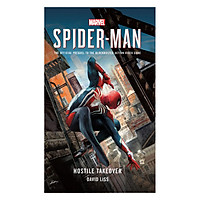 Marvel Spider-Man: Hostile Takeover (The Official Prequel To The Blockbuster Action Video Game!)