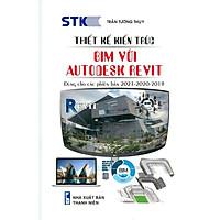 Thiết Kế Kiến Trúc -Bim Với Autodesk Revit