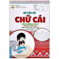 Tủ Sách Mầm Non - Bé Tập Tô - Chữ Cái - Tập 2 - Chữ Cái Viết Hoa (Dành Cho Trẻ 5-6 Tuổi)