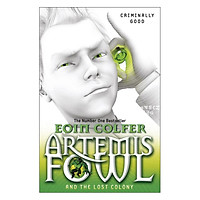 Artemis Fowl And The Lost Colony (Book 5 of 8 in the Artemis Fowl Series)