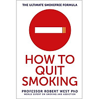 How To Quit Smoking: The Ultimate SmokeFree Formula