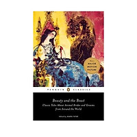 Beauty and the Beast : Classic Tales About Animal Brides and Grooms from Around the World