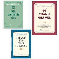 Combo Để Thành Nhà Văn + Thanh Dạ Văn Chung và Một Nghệ Thuật Sống( Tái bản)