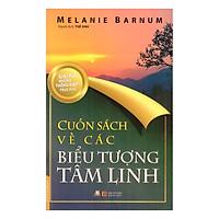 Cuốn Sách Về Các Biểu Tượng Tâm Linh