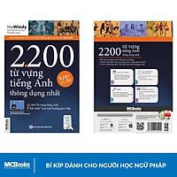 Sách - 2200 Từ Vựng Tiếng Anh Thông Dụng Nhất - Dành Cho Người Học Cơ Bản Học Kèm App