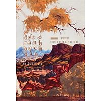 Đất ở rãnh Bạch Đàn - Truyện ngắn hay nước Úc