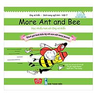 Ong Và Kiến 7 - More Ant And Bee - Học Nhiều Hơn Với Ong Và Kiến - Khơi Gợi Tính Hiếu Kỳ Với Vạn Vật Xung Quanh