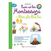 Cuốn Sổ Lớn Montessori Về Khám Phá Khoa Học (Bìa Mềm)