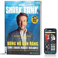 Sách - Bùng Nổ Bán Hàng Cùng Shark Robert Herjavec - BizBooks
