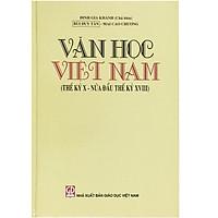 Văn Học Việt Nam (Thế Kỷ X - Nửa Đầu Thế kỷ XVIII)