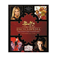 Buffy The Vampire Slayer Encyclopedia: : The Ultimate Guide To The Buffyverse