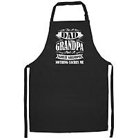 Tạp Dề Làm Bếp In họa tiết Tôi là ông nội và ông cố, không có gì làm tôi sợ cả